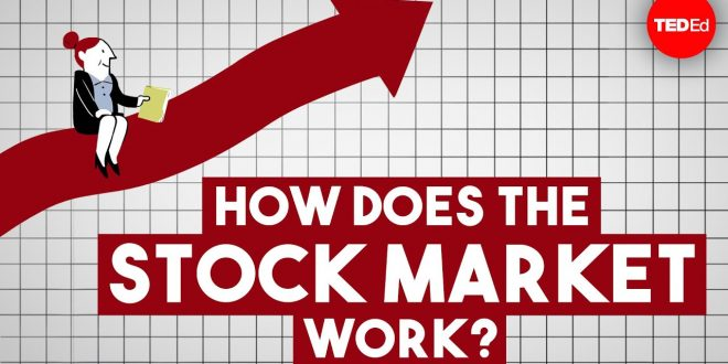 How the Stock Market works?