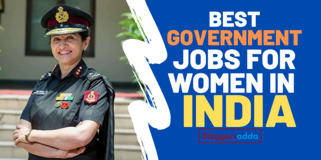 Best Government Jobs For Women In India
